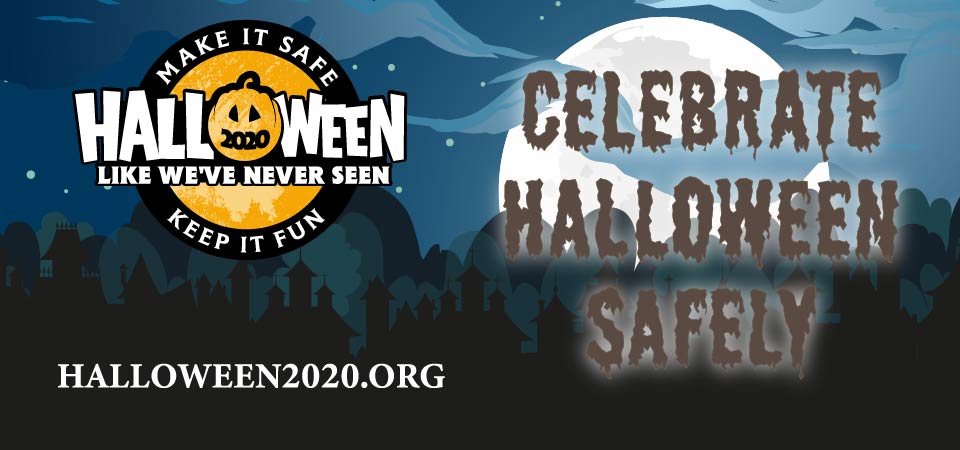 Celebrate Halloween Safely!
